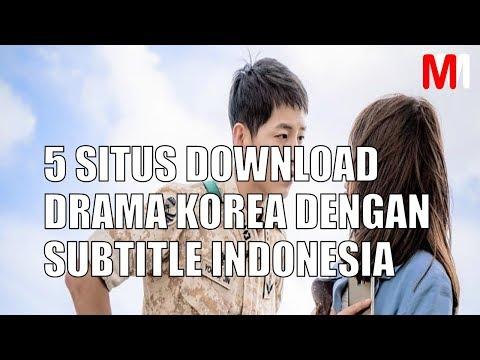 5 SITUS DOWNLOAD DRAMA KOREA DENGAN SUBTITLE INDONESIA