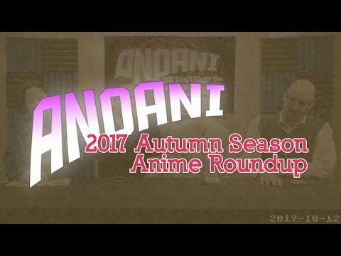 AnoAni — Fall 2017 - Seasonal Anime Roundup