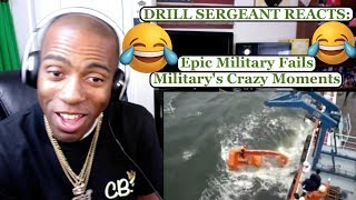 DRILL SERGEANT REACTS TO EPIC MILITARY FAILS