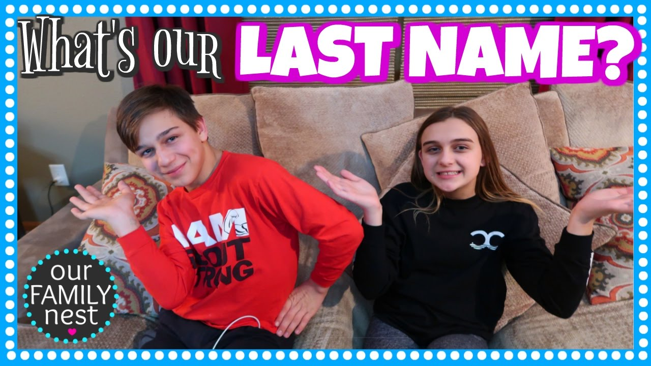 Releasing Our Last Name Our Family Nest Youtube