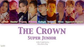 Super Junior (슈퍼주니어) – The Crown (Color Coded Lyrics) [Han/Rom/Eng]