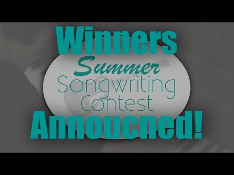 2018 Summer Songwriting Contest WINNERS