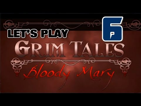 Grim Tales 5: Bloody Mary CE [05] w/YourGibs - Chapter 5: Mirrored Kitchen - Part 5