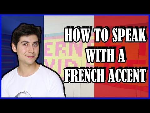 HOW TO SPEAK WITH A FRENCH ACCENT (Taught by a French)
