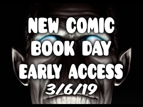 "NEW COMIC BOOK DAY ""EARLY ACCESS"" 3/6/19 -EVERY BOOK- WHAT YOU NEED TO KNOW NCBD"