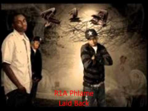 R1A Phlame Laid Back