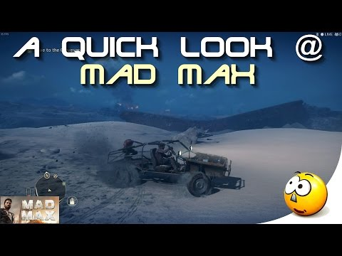 ➜ A Quick Look @ 'Mad Max' (Win 10 - GeForce Gt 640)