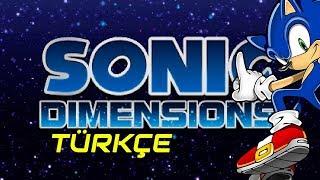Sonic Dimensions Türkçe Bölüm 1-Sonic