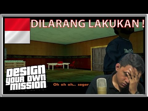 DILARANG ! – Grand Theft Auto Extreme Indonesia DYOM #34