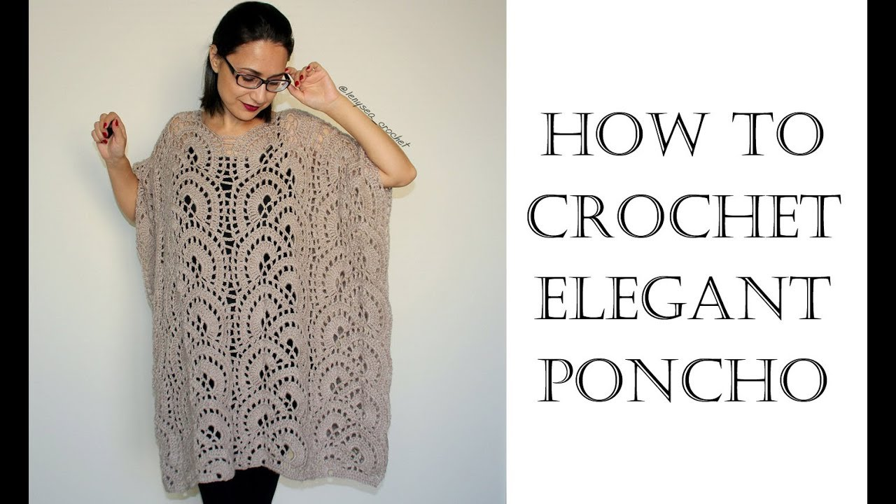 How to Crochet Elegant Poncho - YouTube