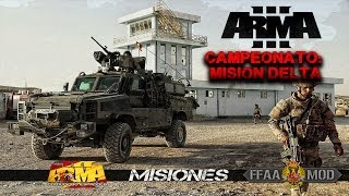 III Campeonato de España de simulacion ArmA 3 FFAA 6.0: Misión Delta - CGH