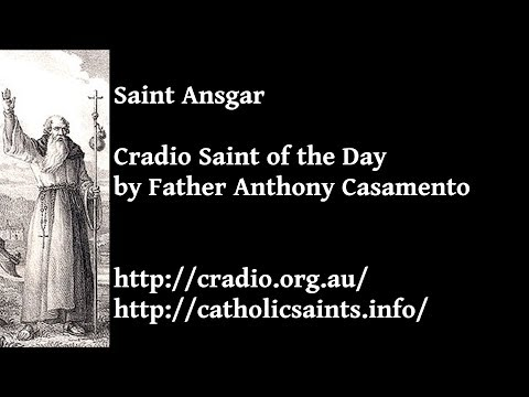 Cradio Saint of the Day: Saint Ansgar