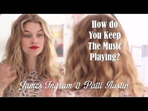How Do You Keep The Music Playing James Ingram & Patti Austin (TRADUÇÃO) HD (Lyrics Video).