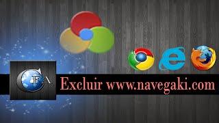 Excluir navegaki do Google Chrome, Mozilla Firefox e Internet Explorer