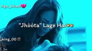 Har  Aaina   Toota lage Hai whatsapp status song must listen
