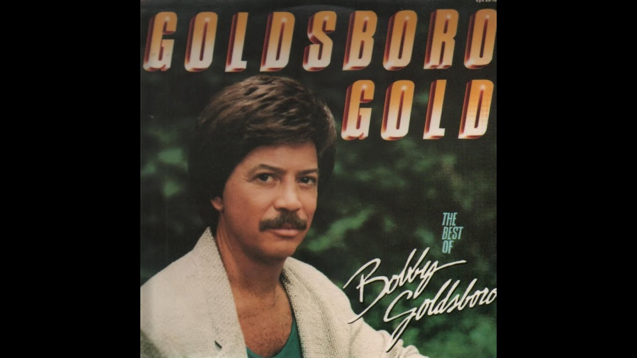 13 greatest hits of bobby goldsboro youtube for Todays best photos