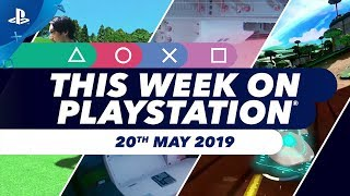 This Week On PlayStation | 20th May 2019 | New PS4 & PSVR releases