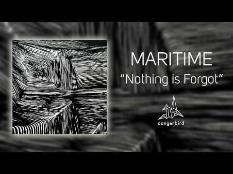 "Maritime - ""Nothing Is Forgot"" (Official Audio)"