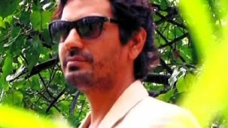 SELFIE: Episode 6: I have worked as a watchman for years, reveals Nawazuddin Siddiqui