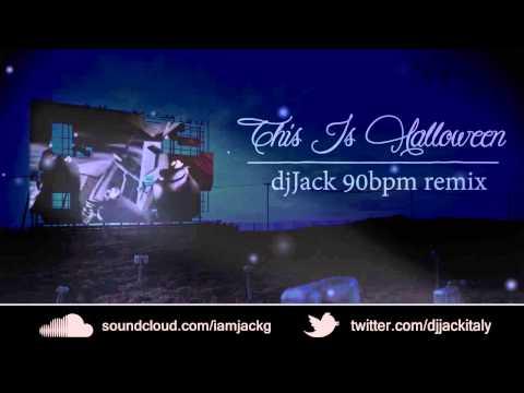 This Is Halloween - JackG 90bpm remix