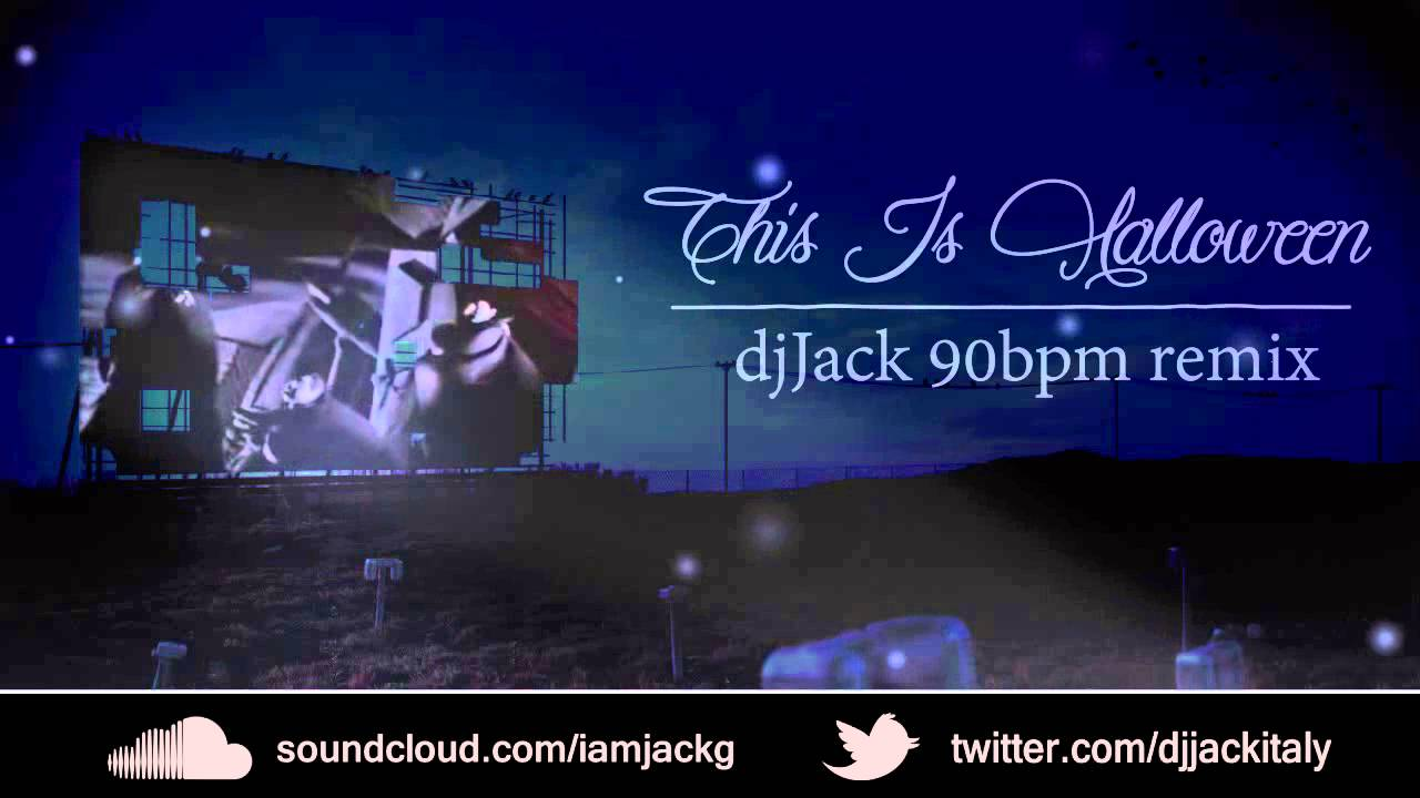 This Is Halloween - JackG 90bpm remix - YouTube