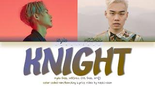 Xydo (시도) - 'Knight (feat. MRSHLL (마샬)' Lyrics (Color Coded_Han_Rom_Eng)