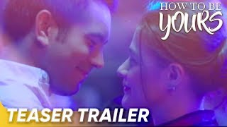 Teaser Trailer   'How To Be Yours'   Gerald Anderson and Bea Alonzo   Star Cinema