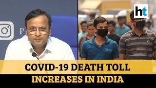 Health Ministry briefs on Covid-19 death toll in India, guidelines for doctors