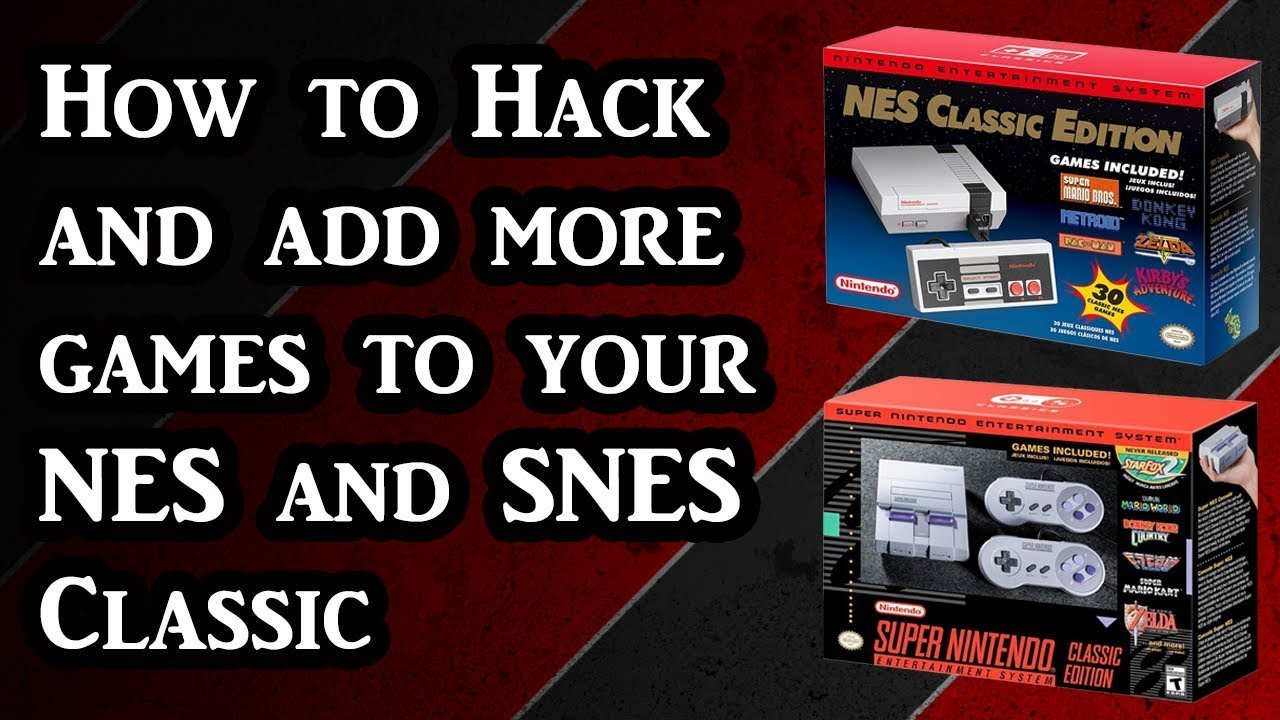 How to Hack and add games to your NES and SNES Classic using Hakchi CE  (Tutorial)
