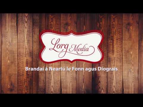 Lorg Media - Gaillimh le Gaeilge