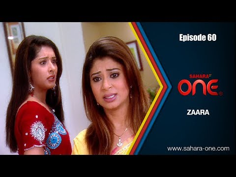 ZAARA || EPISODE -60 || SAHARA ONE || HINDI TV SHOW ||