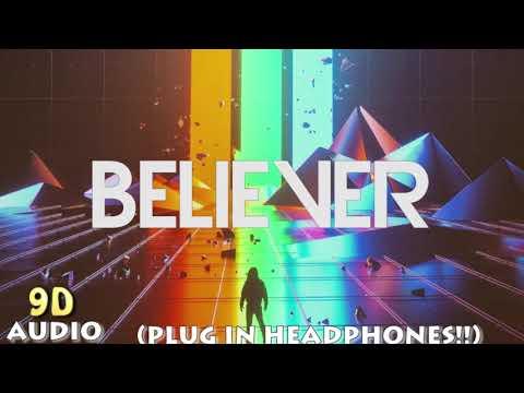 Imagine Dragons-Believer (9D Audio)
