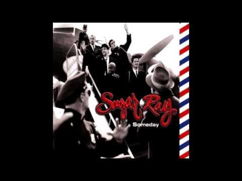 Sugar Ray - Someday (2015 Remaster)