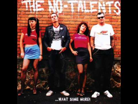 THE NO TALENTS - want some more - FULL ALBUM