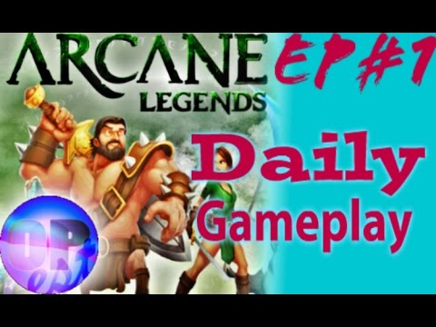 Arcane Legends Gameplay Daily Part #1, L15 XP Hunting, Got A Locked Crate