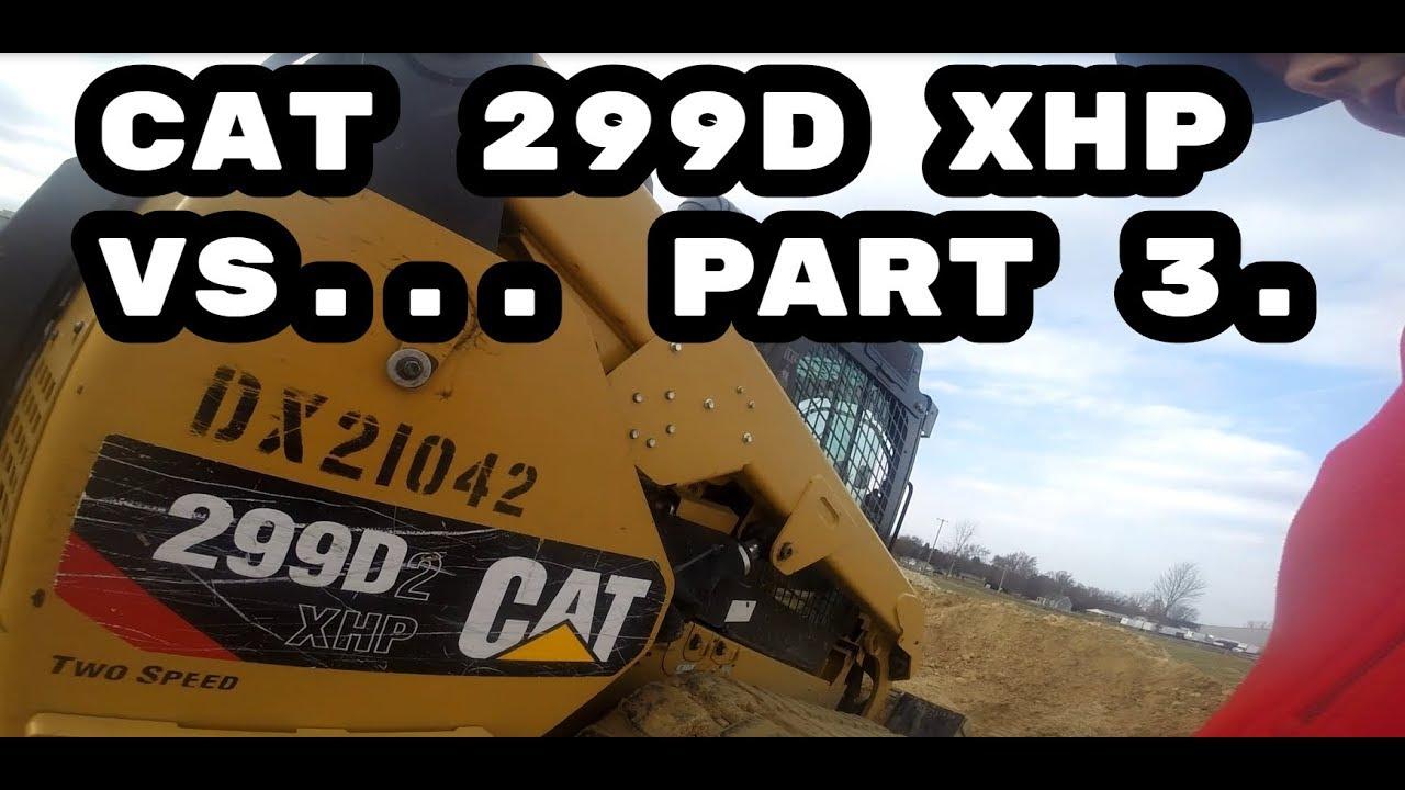 CAT299XHP VS   Bobcat, Kubota, Takeuchi  PART 3  by Kyle Riegle