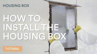 9010 novantadieci   Installation of the housing box