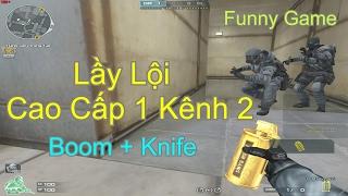 [ Bình Luận CF ] Funny Game : Boom + Knife ✔「Pino.NTK」