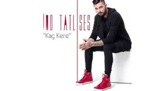 İdo Tatlıses - Kanayan Yara (Official Audio)