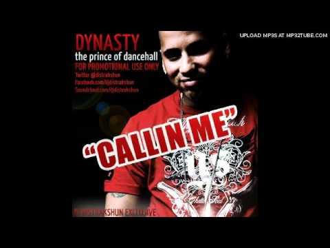 Dynasty - Callin Me 2010