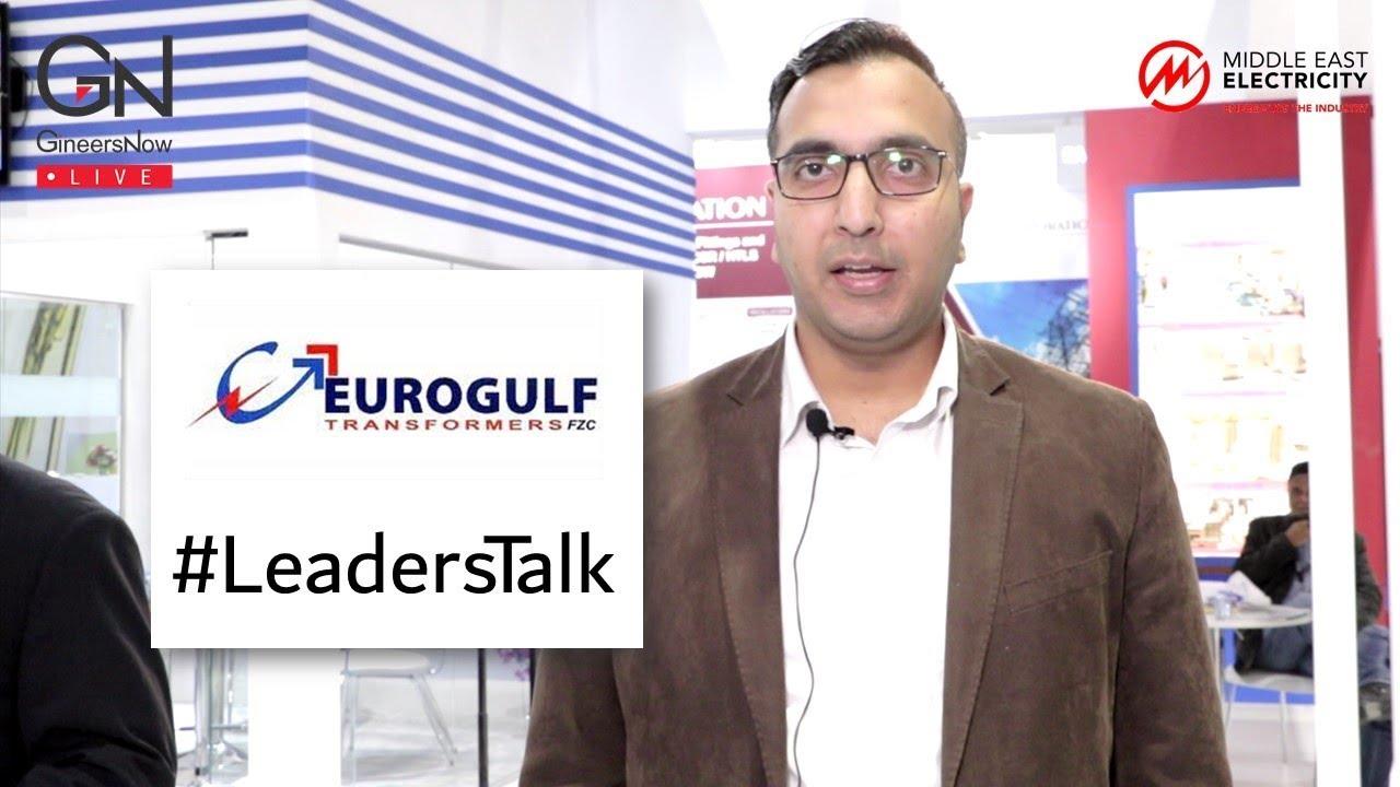 #LeadersTalk with Eurogulf Transformers