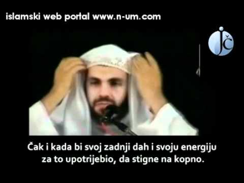 oni koji nemogu cekati Dzennet(Those who can not wait for Jannah) (English) (Bosnian Sub)