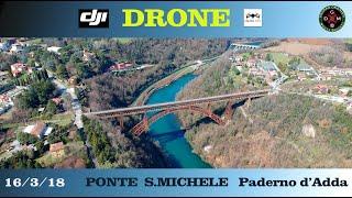 PONTE DI PADERNO D'ADDA In volo col drone