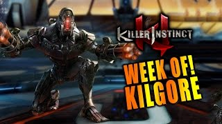 KILGORE - Week Of! Part 1 - Killer Instinct 2017 Online Matches