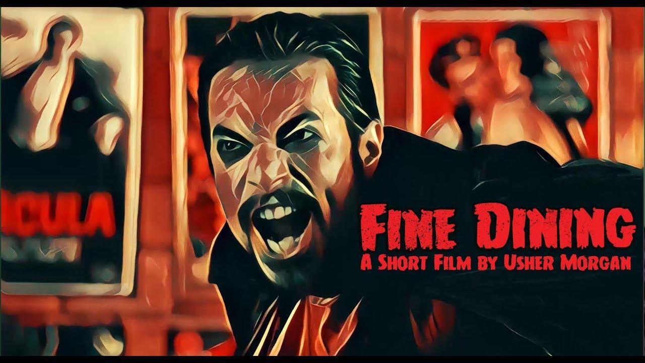 Fine Dining - Short Comedy Film |  2018 Vampire Comedy by Usher Morgan