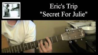"Eric's Trip - ""Secret For Julie"" (Guitar Cover)"