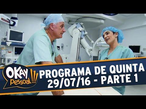 Okay Pessoal!!! (28/07/16) - Quinta - Parte 1