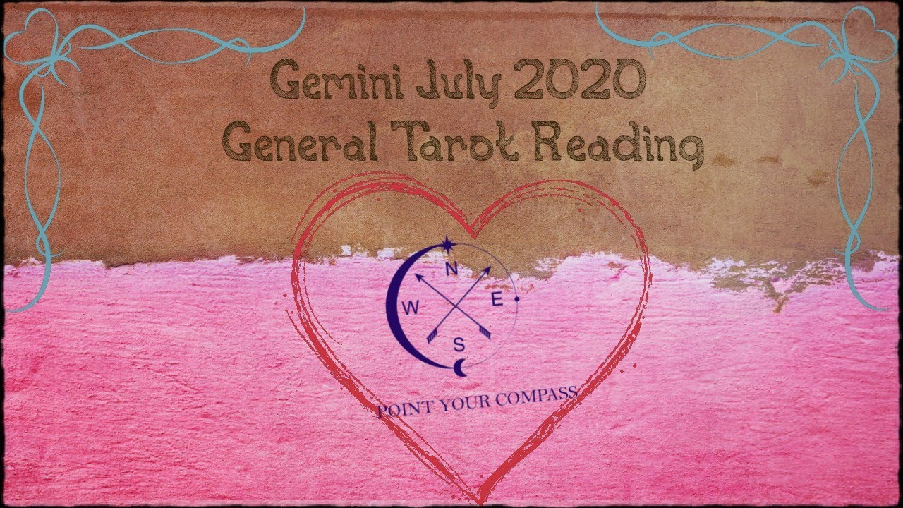 Gemini***Trying to Pull Up to Some Good Times***General Tarot Reading July 2020