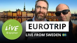 Eurotrip - Live from Sweden