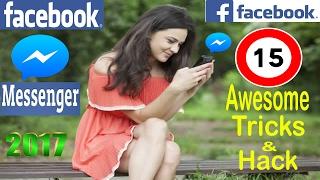 Facebook Messenger Tricks 2017 ||  15 Awesome SECRETS